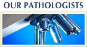 Our Pathologists